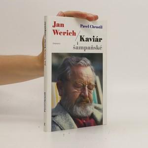 náhled knihy - Jan Werich. Kaviár i šampaňské
