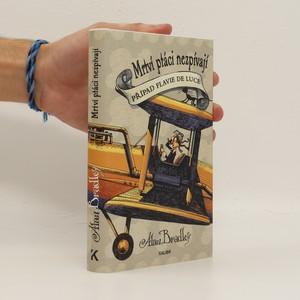 náhled knihy - Mrtví ptáci nezpívají : případ Flavie de Luce