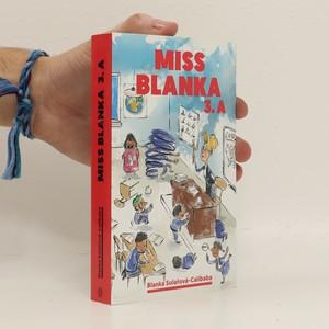 náhled knihy - Miss Blanka 3.A