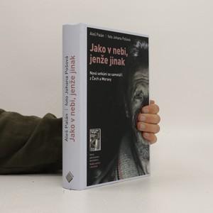 náhled knihy - Jako v nebi, jenže jinak. Nová setkání se samotáři z Čech a Moravy