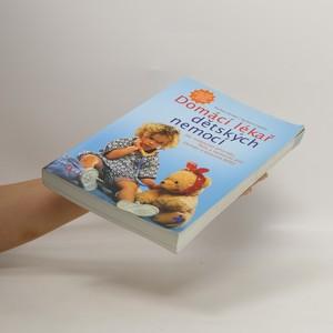antikvární kniha Domácí lékař dětských nemocí, 2007