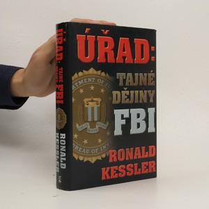 náhled knihy - Úřad: tajné dějiny FBI