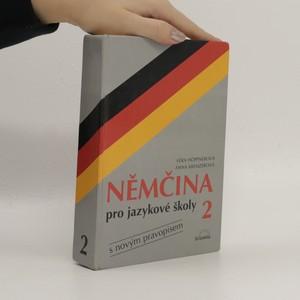 náhled knihy - Němčina pro jazykové školy s novým pravopisem 2