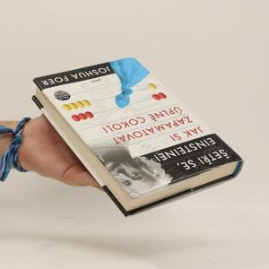 antikvární kniha Jak si zapamatovat úplně cokoli. Šetři se, Einsteine!, 2012