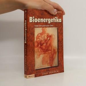 náhled knihy - Bioenergetika. Terapie duše pomocí práce s tělem