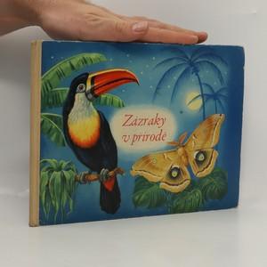 náhled knihy - Zázraky v přírodě : pedagogická obrázková kniha