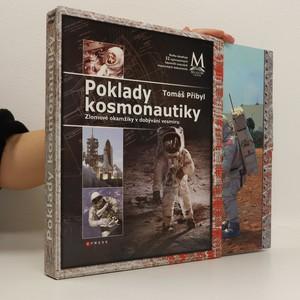 náhled knihy - Poklady kosmonautiky : zlomové okamžiky v dobývání vesmíru