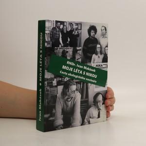 náhled knihy - Moje léta s Nikou : cesta ekologického novináře