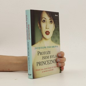 náhled knihy - Protože jsem byla princeznou : příběh ženy, která čtrnáct let bojovala za návrat svých dětí