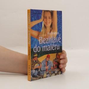náhled knihy - Bezhlavě do maléru