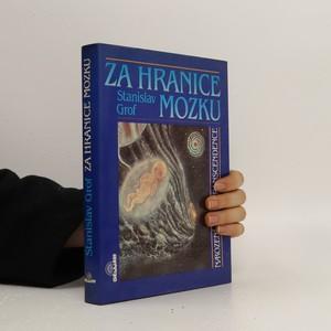 náhled knihy - Za hranice mozku. Narození, smrt, transcendence