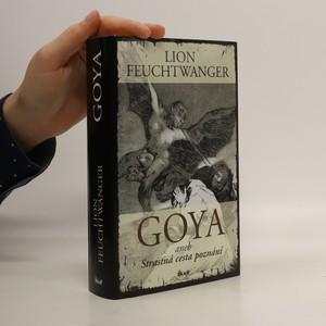náhled knihy - Goya. Strastná cesta poznání