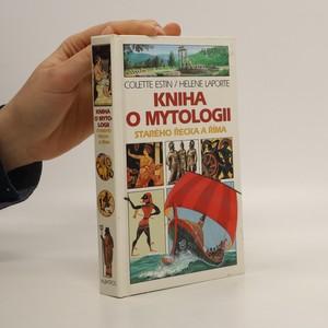 náhled knihy - Kniha o mytologii starého Řecka a Říma : pro děti od 9 let
