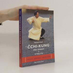 náhled knihy - Taoistický čchi-kung pro zdraví a vitalitu
