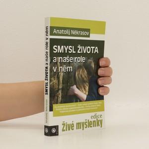 náhled knihy - Smysl života a naše role v něm