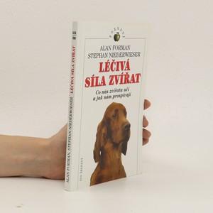 náhled knihy - Léčivá síla zvířat. Co nás zvířata učí a jak nám prospívají