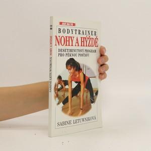 náhled knihy - Nohy a hýždě : bodytrainer : desetiminutový program pro pěknou postavu