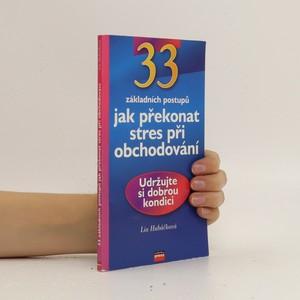 náhled knihy - 33 základních postupů jak překonat stres při obchodování