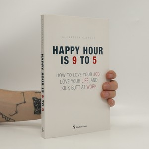 náhled knihy - Happy hour is 9 to 5