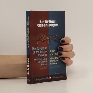 náhled knihy - Adventure of the Sussex vampire and other cases of Sherlock Holmes. Upír v Sussexu a jiné případy Sherlocka Holmese