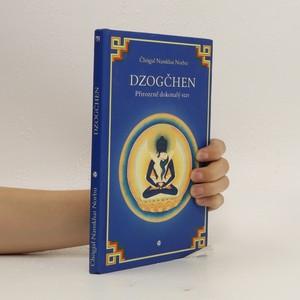 náhled knihy - DZOGČHEN - Přirozeně dokonalý stav - Čhögjal Namkhai Norbu