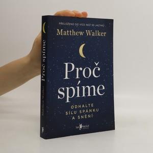 náhled knihy - Proč spíme : odhalte sílu spánku a snění
