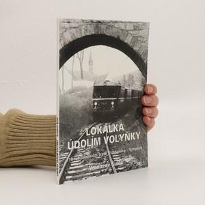 náhled knihy - Lokálka údolím Volyňky
