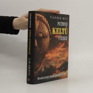 náhled knihy - Po  stopách Keltů v Čechách