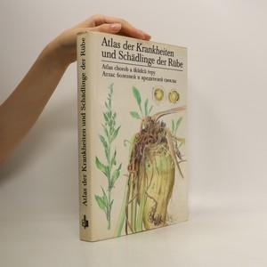 náhled knihy - Atlas der Krankeheitem und Schälinge der Rübe/Atlas chorob a škůdců řepy/Атлас болезней и вредителей свеклы