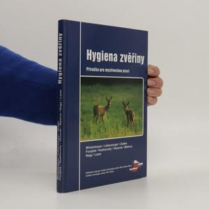 náhled knihy - Hygiena zvěřiny : příručka pro mysliveckou praxi