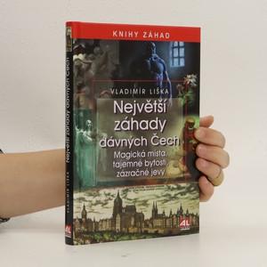 náhled knihy - Největší záhady dávných Čech. Magická místa, tajemné bytosti, zázračné jevy