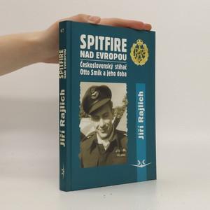 náhled knihy - Spitfire nad Evropou: československý stíhač Otto Smik a jeho doba