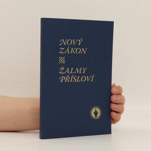 náhled knihy - Nový zákon. Žalmy. Přísloví.