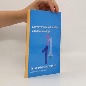náhled knihy - Koncepce českého ošetřovatelství : základní terminologie