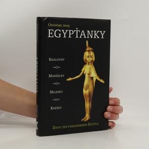 náhled knihy - Egypťanky. Život žen faraonského Egypta