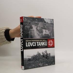 náhled knihy - Lovci tanků: Historie Panzerjäger 1939-1942