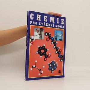náhled knihy - Chemie pro střední školy : obecná, anorganická, organická, analytická, biochemie