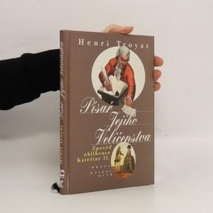 náhled knihy - Písař Jejího Veličenstva : zpověď oblíbence Kateřiny II