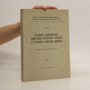 náhled knihy - Slovník odborných anglicko-českých výrazů ze silniční a městské dopravy
