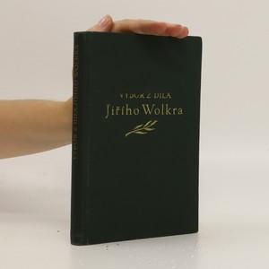 náhled knihy - Výbor z díla Jiřího Wolkra