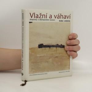 náhled knihy - Vlažní a váhaví : (kapitoly o ekologickém luxusu)