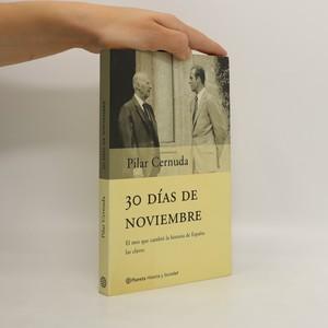 náhled knihy - 30 Días de Noviembre. El mes que cambió la historia de España : las claves