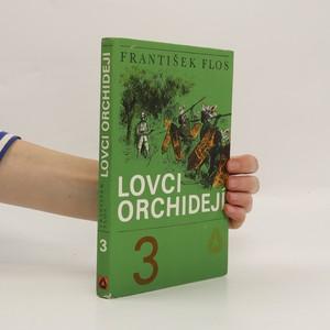 náhled knihy - Lovci orchidejí. Třetí díl