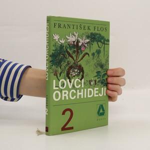 náhled knihy - Lovci orchidejí. Druhý díl