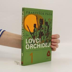 náhled knihy - Lovci orchidejí. První díl