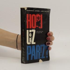 náhled knihy - Hoří už Paříž? Ptá se Adolf Hitler 25. srpna 1944