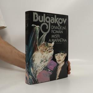 náhled knihy - Divadelní román. Mistr a Markétka