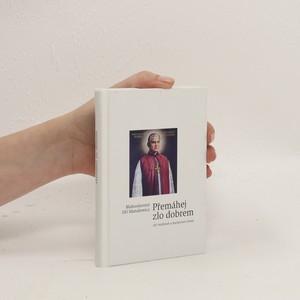 náhled knihy - Přemáhej zlo dobrem - 365 myšlenek o duchovním životě