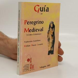 náhled knihy - Guía del peregrino medieval (Codex Calixtinus)