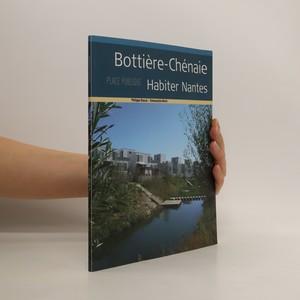 náhled knihy - Bottiére-Chénaie. Habiter Nantes